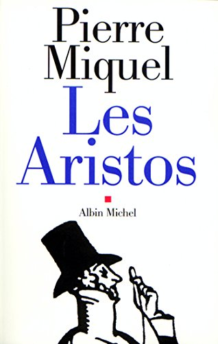 Les Aristos (French Edition)