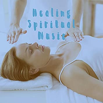 Healing Spiritual Music