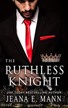The Ruthless Knight by [Jeana E. Mann]