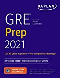 GRE Prep 2021: 2 Practice Tests + Proven Strategies + Online (Kaplan Test Prep)