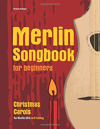 Merlin Songbook for beginners: Christmas Carols for Merlin (M4) in D tuning (D-A-D)