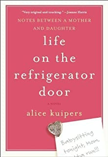 Life On The Refrigerator Door by Alice Kuipers (Aug 10 2009)