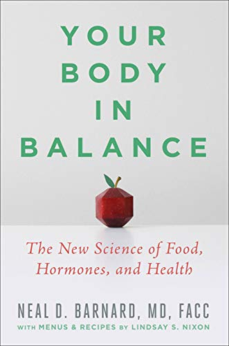 Your Body in Balance: The New Science of Food, Hormones, and Health (English Edition)