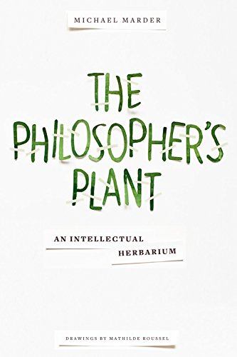 The Philosopher's Plant: An Intellectual Herbarium (English Edition)