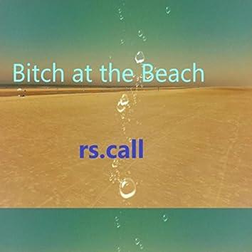 Bitch at the Beach