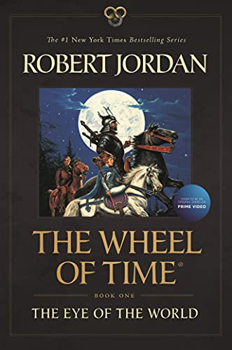 Compare Textbook Prices for The Eye of the World: Book One of The Wheel of Time Wheel of Time, 1  ISBN 9781250768681 by Jordan, Robert