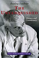 Reading Faulkner: The Unvanquished