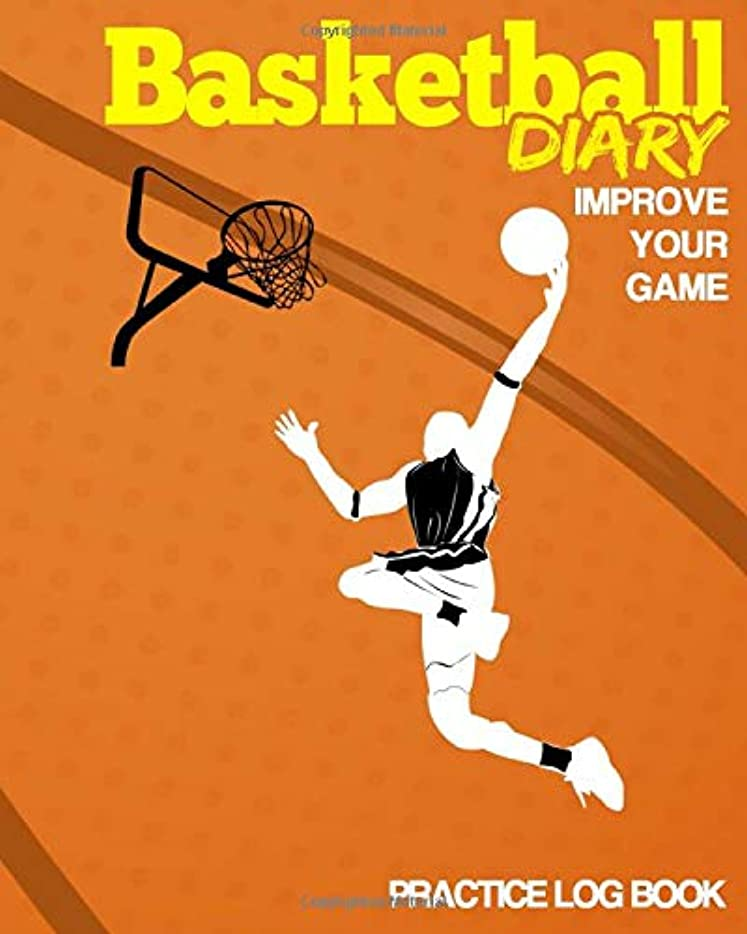 法医学裁判所重くするBasketball Diary: 8x10 Basketball Training Log / Diary / Record Keeper with Notes sections.. Thorough Training Journal to Up Your Shooting Percentages