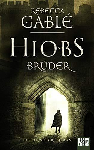 Hiobs Brüder: Historischer Roman (Helmsby-Reihe, Band 2)