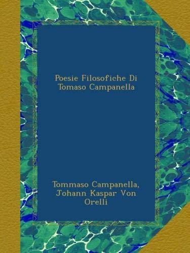 Poesie Filosofiche Di Tomaso Campanella