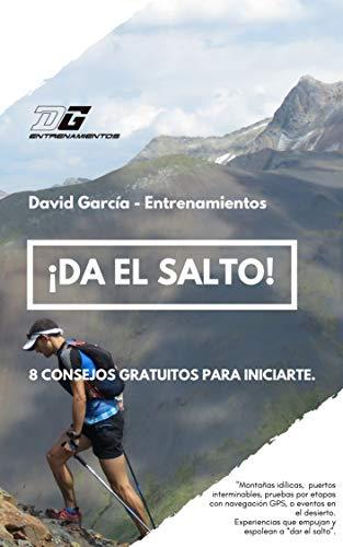 ¿Da el Salto!: 8 consejos para iniciarse en el ultra trail y pruebas de resistencia en bici.