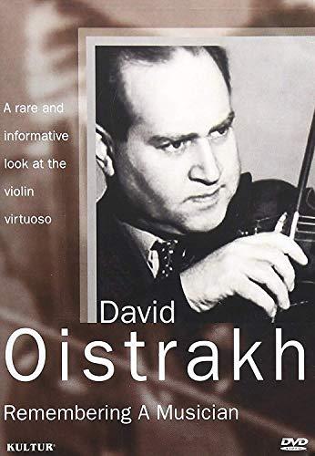 David Oistrakh - Remembering a Musician