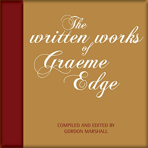 The Written Works of Graeme Edge audiobook cover art