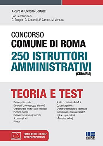 Concorso Comune di Roma 250 Istruttori amministrativi (CUIA/RM)