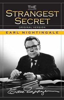 The Strangest Secret by [Earl Nightingale]