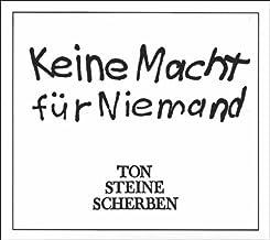 Keine Macht f¨¹r Niemand By Ton Steine Scherben (0001-01-01)