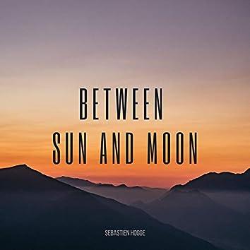 Between Sun and Moon