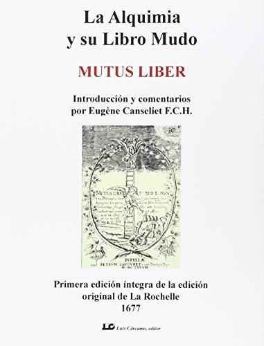 La Alquimia y su Libro Mudo: Mutus Liber