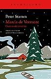Marcia de Vermont: Cuento de invierno (Cuadernos del Acantilado nº 103)