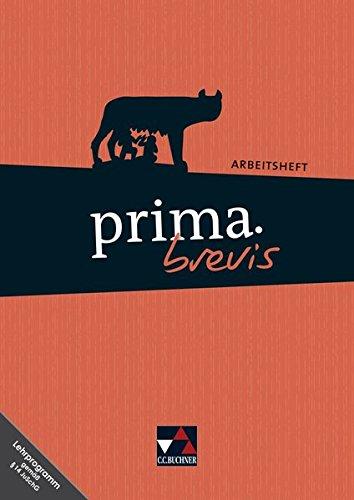 prima brevis / prima.brevis AH: Unterrichtswerk für Latein 3 und Latein 4 (prima brevis: Unterrichtswerk für Latein 3 und Latein 4)