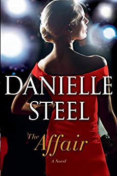 The Affair: A Novel by [Danielle Steel]