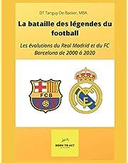 La bataille des légendes : Les évolutions du Real Madrid et du FC Barcelona de 2000 à 2020