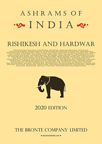 Ashrams of India: Rishikesh and Hardwar (first edition) (English Edition)