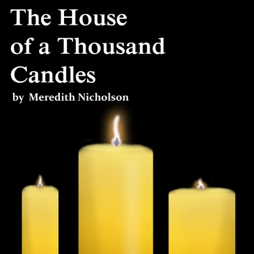 The House of a Thousand Candles cover art
