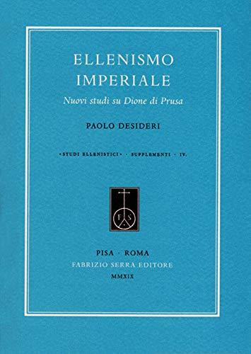Ellenismo imperiale. Nuovi studi su Dione di Prusa