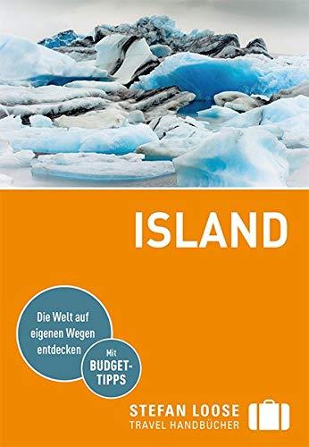 Stefan Loose Reiseführer Island: mit Reiseatlas (Stefan Loose Travel Handbücher)