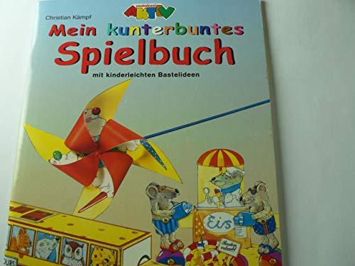 Mein kunterbuntes Spielbuch mit kinderleichten Bastelideen. Lustiges Windrad mit Tieren, Vogelmobile, Piratenfloß, kunterbunte Laterne. 10 farbig bedruckte Ausschneidebögen aus Karton.