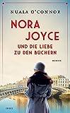 'Nora Joyce und die Liebe zu den Büchern' von Nuala O'Connor