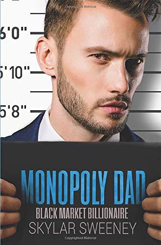 Monopoly Dad: A Single Parent Romance (Black Market Billionaire)