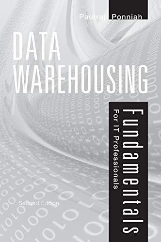 Data Warehousing Fundamentals for IT Professionals