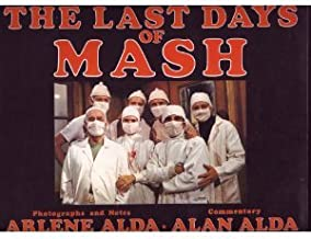 The Last Days of Mash: Photographs and Notes