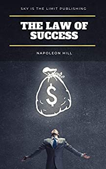 Law of Success in 15 Lessons (2020 edition) by [Napoleon Hill]