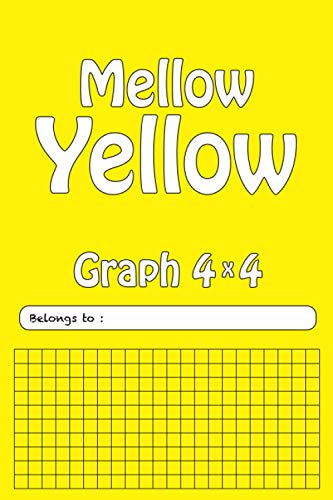 Composition Notebook Graph Paper: 4x4 Grid Paper, Yellow Quad ruled journal for Math and Sience (Mellow Yellow LCP Series 6 x 9)