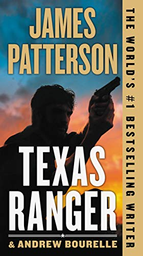 Texas Ranger (A Texas Ranger Thriller Book 1)