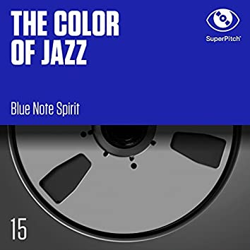 The Color of Jazz (Blue Note Spirit)