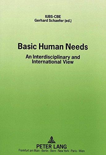 Basic Human Needs: An Interdisciplinary and International View