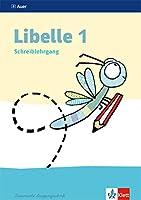 Libelle 1. Schreiblehrgang, Lateinische Ausgangsschrift Klasse 1: Schreiblehrgang in Lateinischer Ausgangsschrift Klasse 1