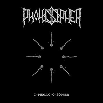 I-Phallo-O-Sopher