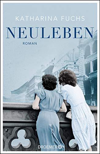Neuleben: Roman