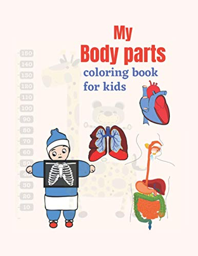 My Body parts: Coloring book for children, includes pictures of various body parts, measuring 8.5 x 11