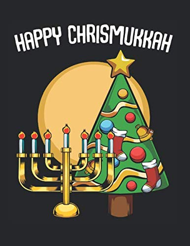Happy Chrismukkah Christmas Hanukkah Channukah: College Ruled Notebook Paper and Diary to Write In / 120 Pages / 8.5'x11'
