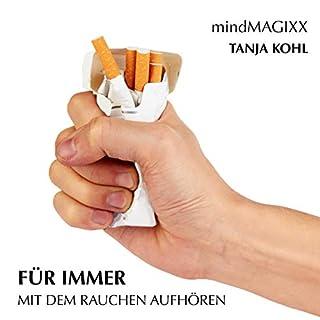 Für immer mit dem Rauchen aufhören     Der einfache Weg, mit dem Rauchen Schluss zu machen              Autor:                                                                                                                                 Tanja Kohl                               Sprecher:                                                                                                                                 Tanja Kohl                      Spieldauer: 24 Min.     1 Bewertung     Gesamt 5,0