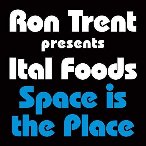 Ron Trent, Ital Foods