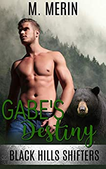 Gabe's Destiny (Black Hills Shifters Book 4) by [M. Merin]