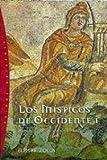 Los místicos de Occidente, 1: Mundo antiguo pagano y cristiano (Orígenes) (Spanish Edition)