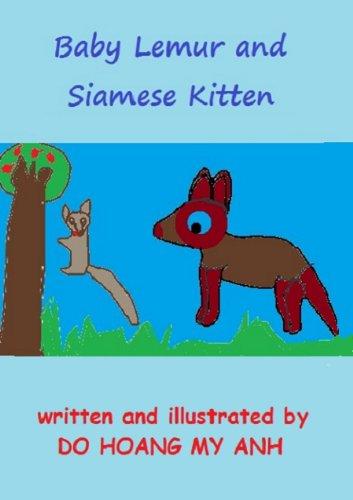 Baby Lemur and Siamese Kitten (Good Habits Book 4) (English Edition)